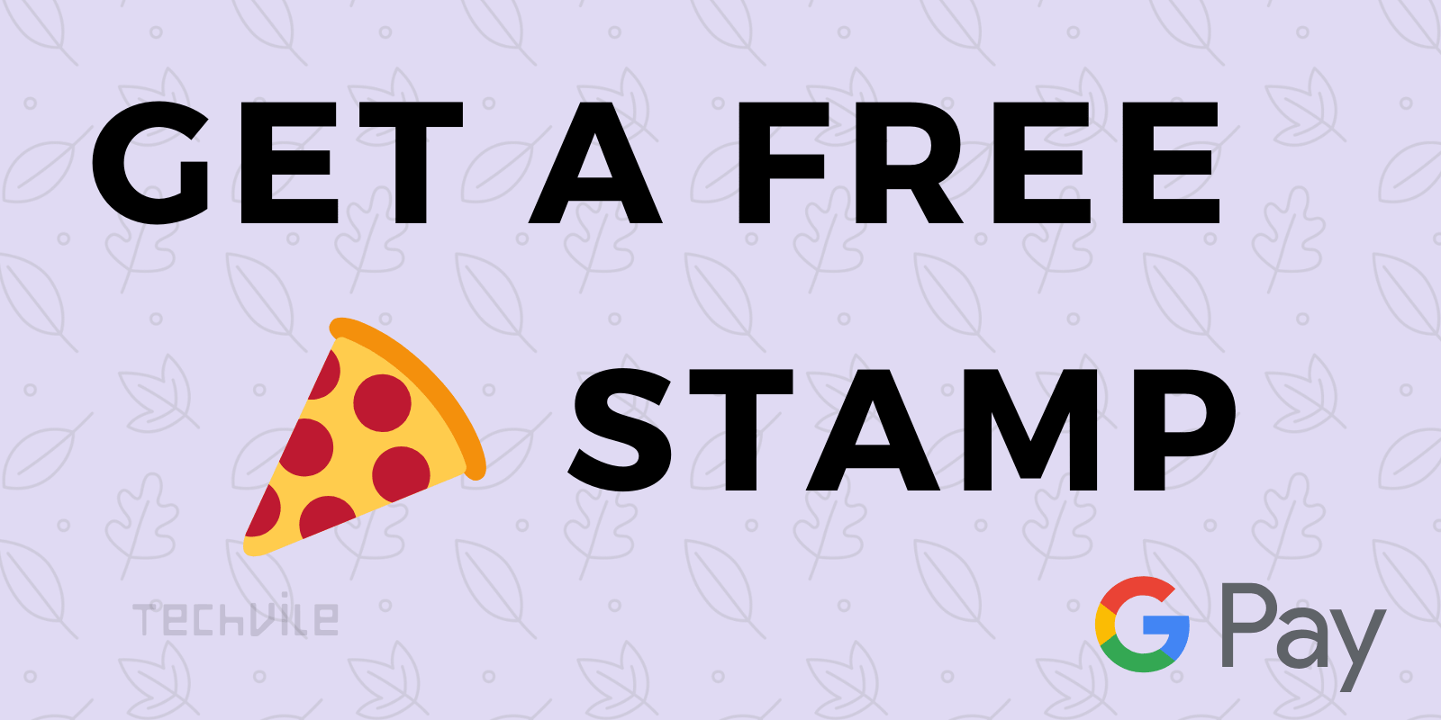 Get Pizza Stamp for Free in Google Pay 2020 Event