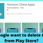 "Google pulls a popular ""Remove Chinese apps"" app from Play Store"