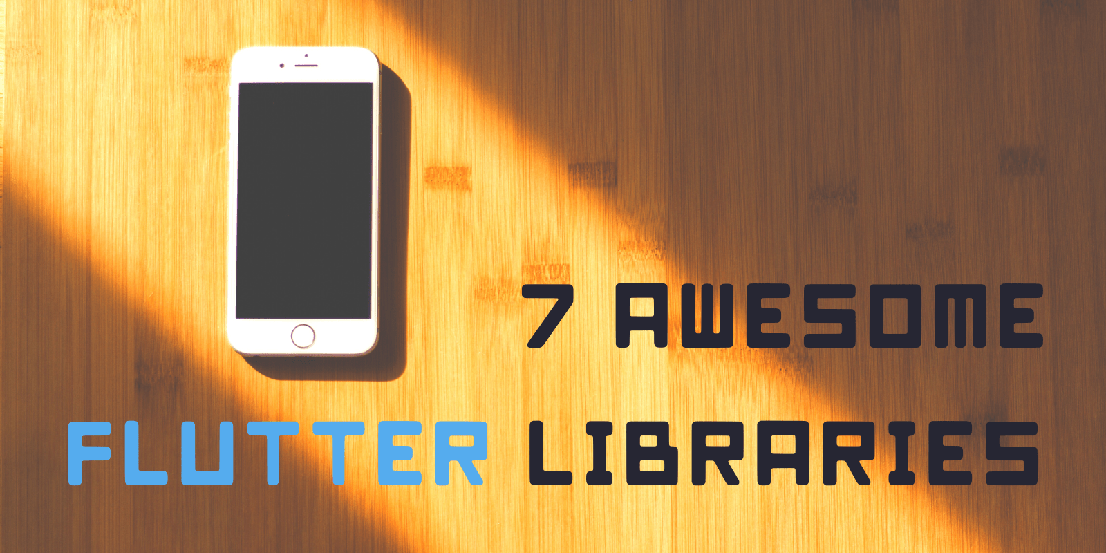 These libraries will make you fall in love with Flutter
